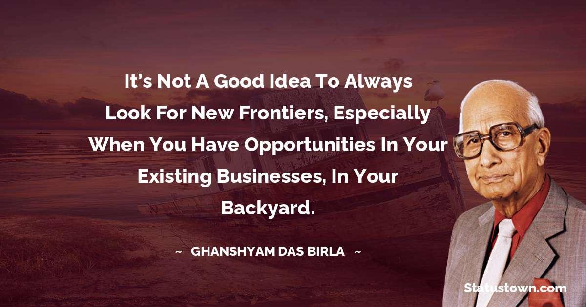 Ghanshyam Das Birla quotes pinterest