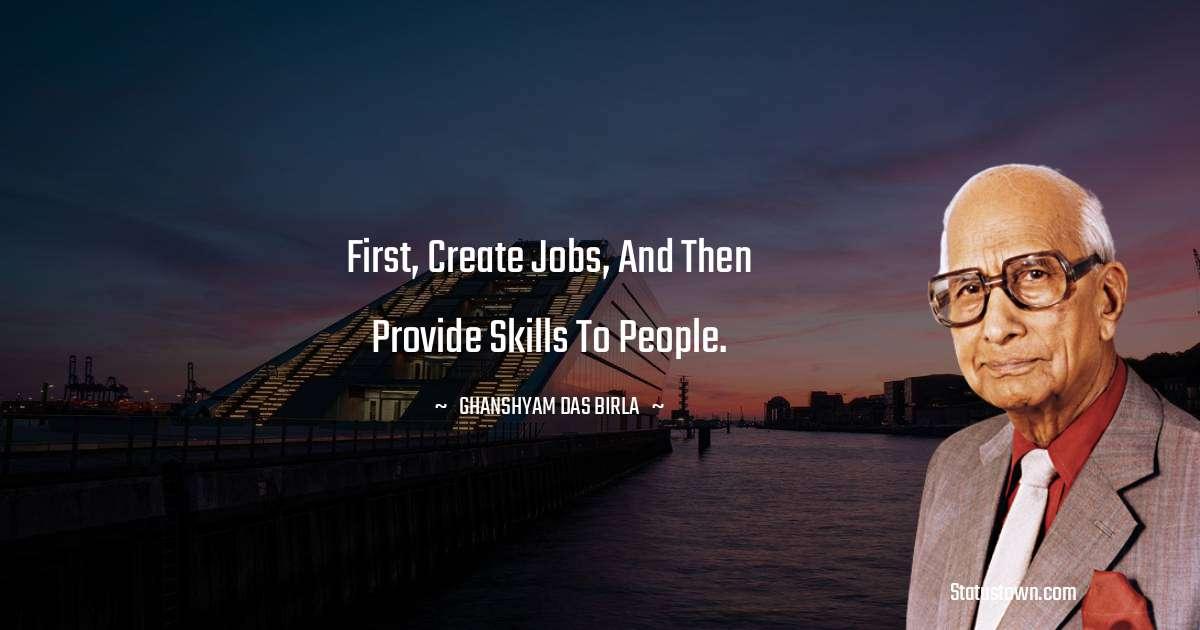 Ghanshyam Das Birla quotes for success