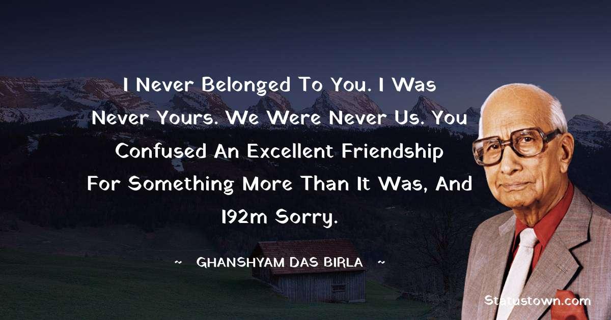Ghanshyam Das Birla quotes for work