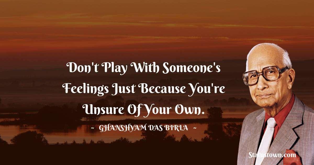 Ghanshyam Das Birla inspirational quotes