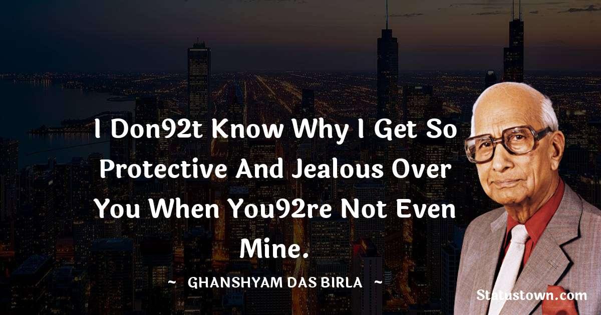 Ghanshyam Das Birla motivational quotes