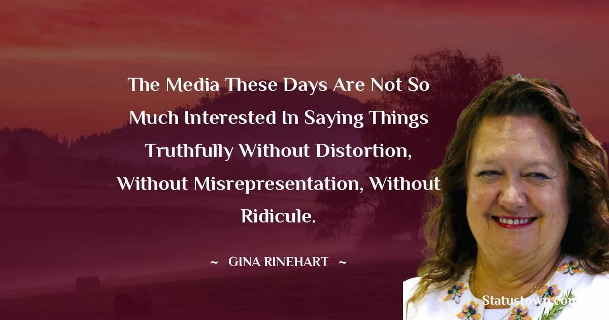 Gina Rinehart Short Quotes