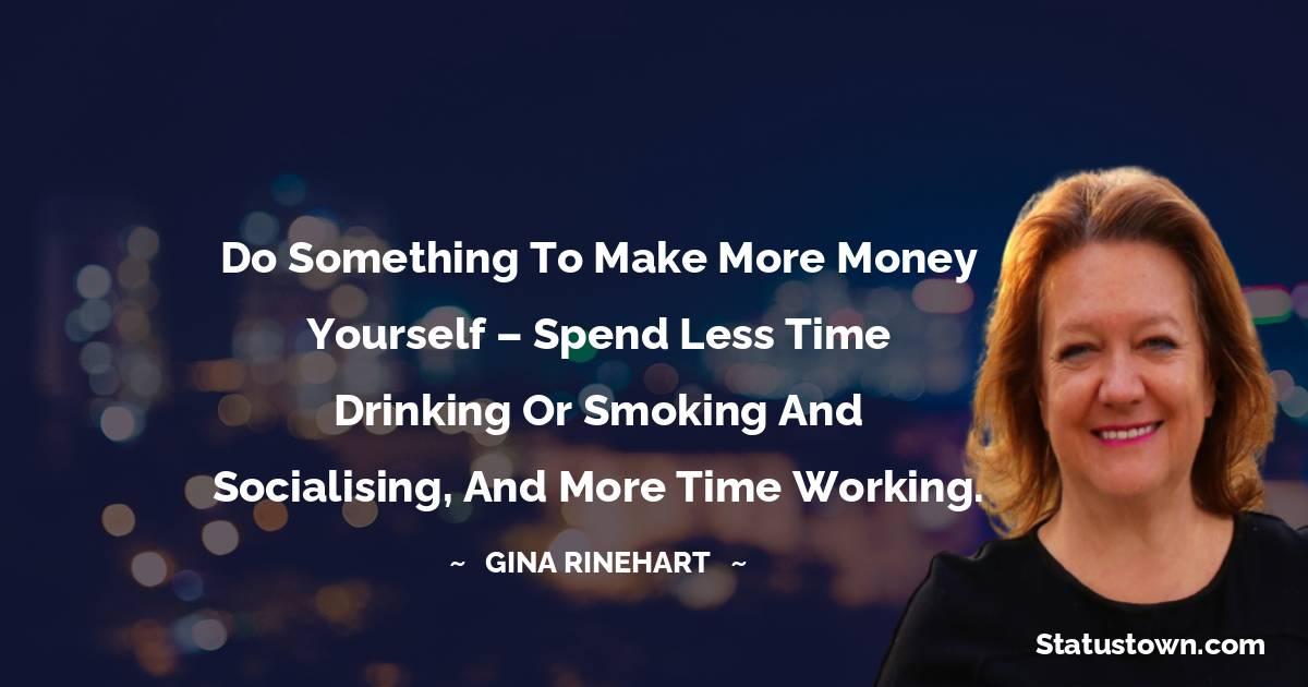 Gina Rinehart Positive Quotes