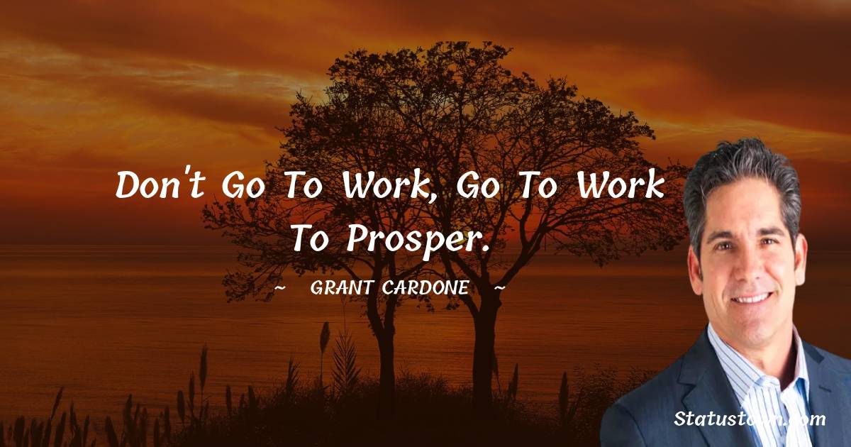 Grant Cardone Positive Thoughts
