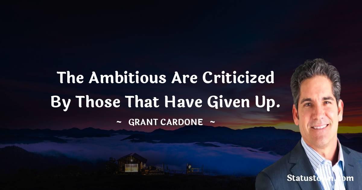 Grant Cardone Short Quotes