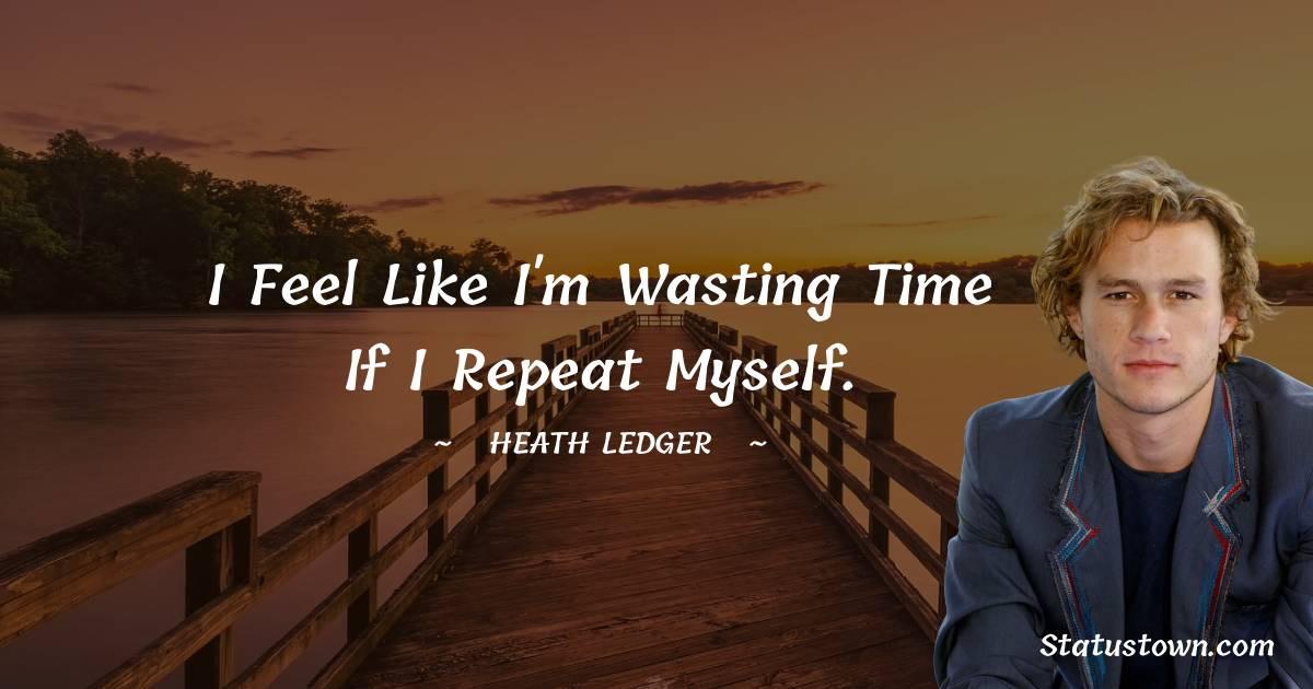 Heath Ledger Motivational Quotes