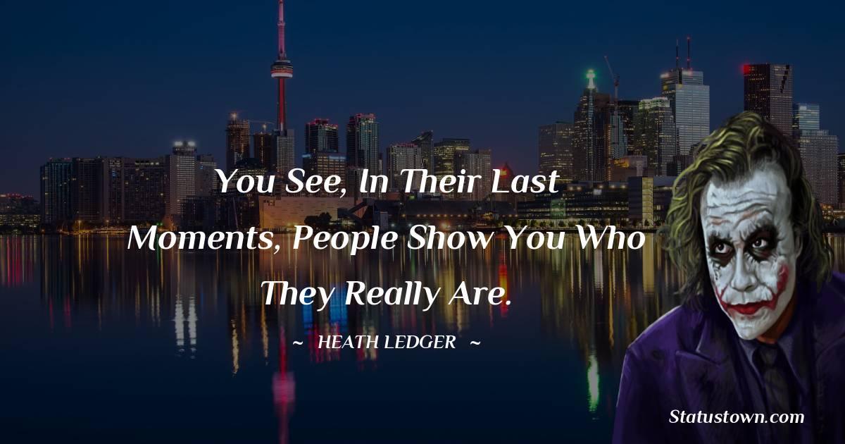 Heath Ledger Inspirational Quotes