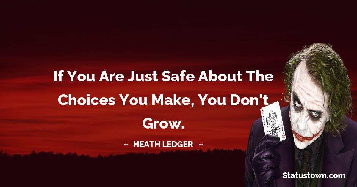 Heath Ledger Positive Quotes