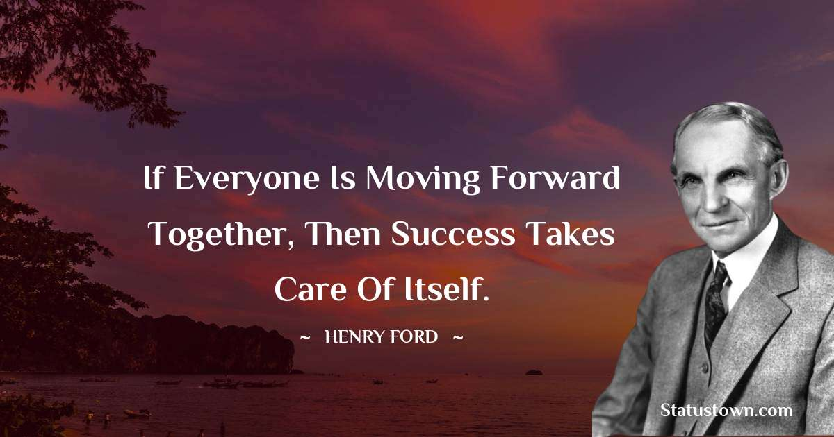 Henry Ford  Short Quotes