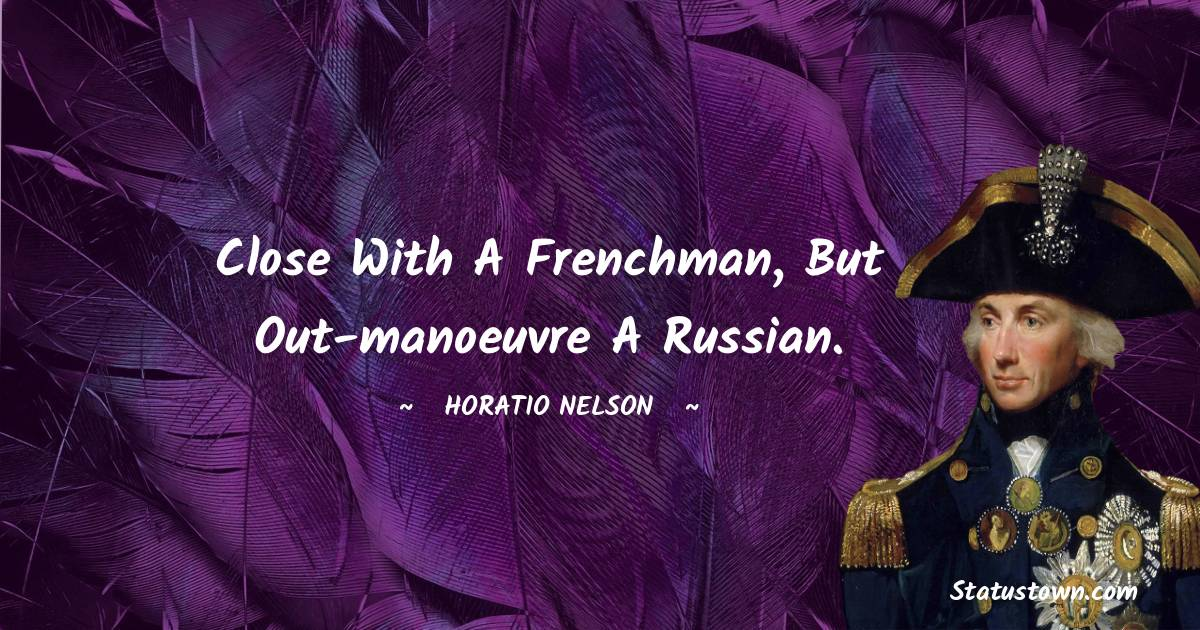 Horatio Nelson Positive Thoughts