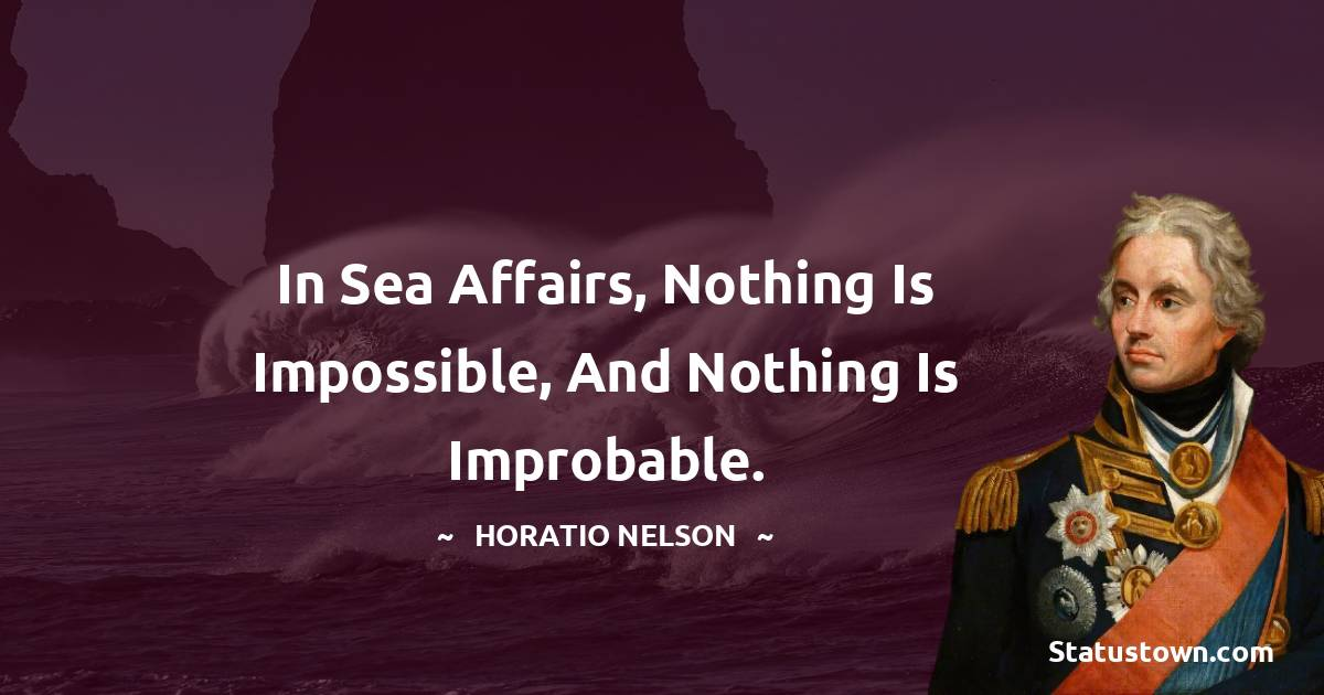 Horatio Nelson Short Quotes