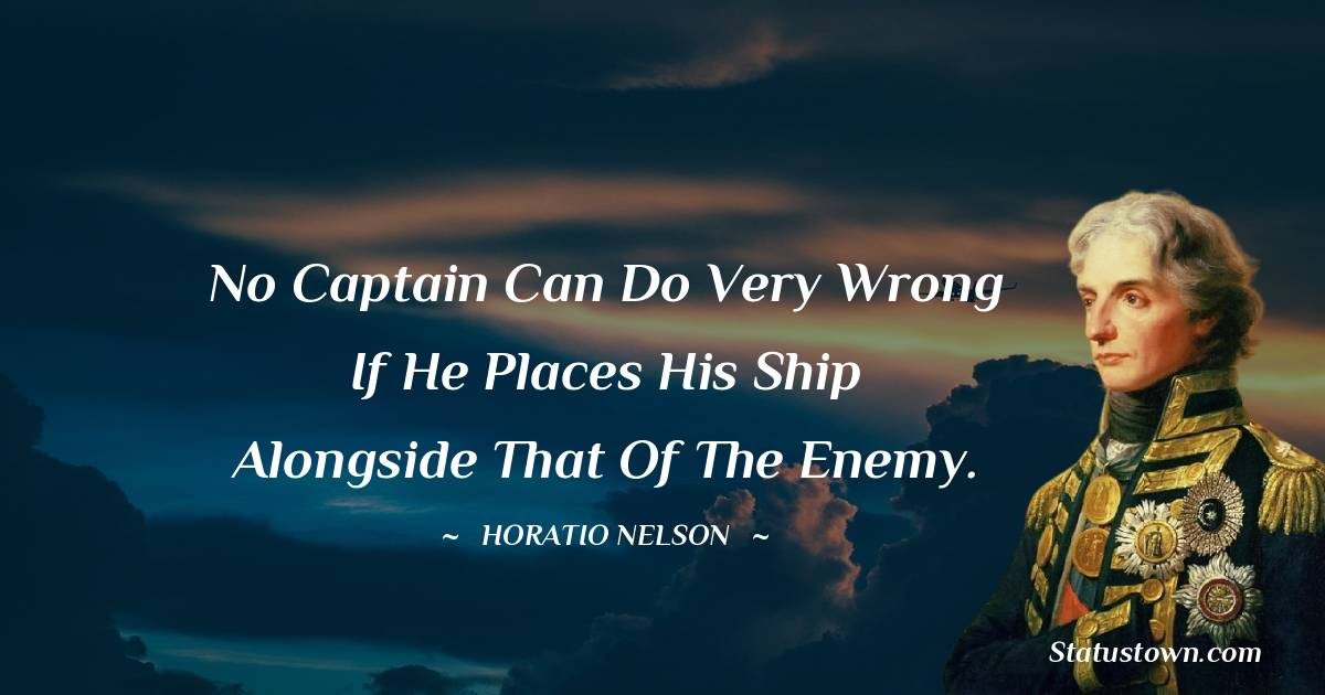 Horatio Nelson Inspirational Quotes