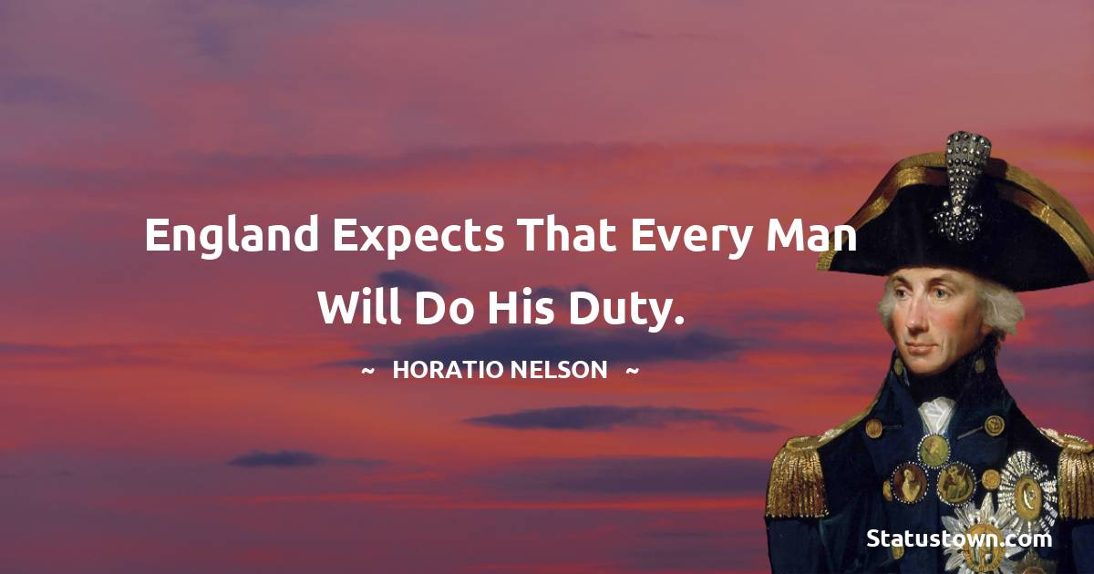 Horatio Nelson Unique Quotes