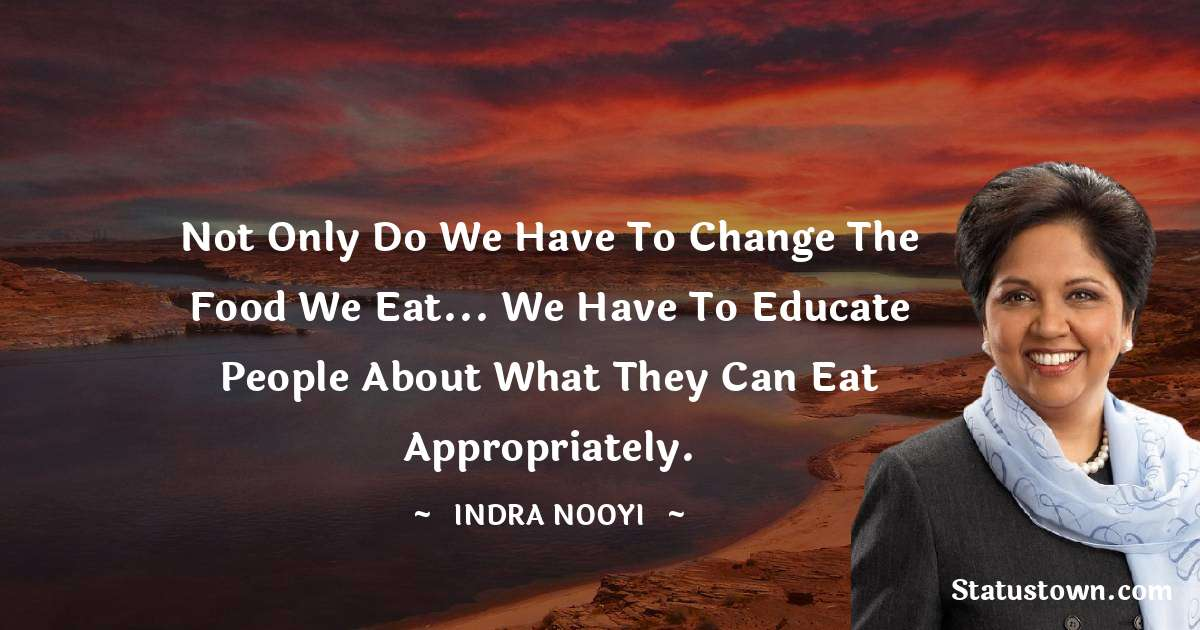 Indra Nooyi quotes for work