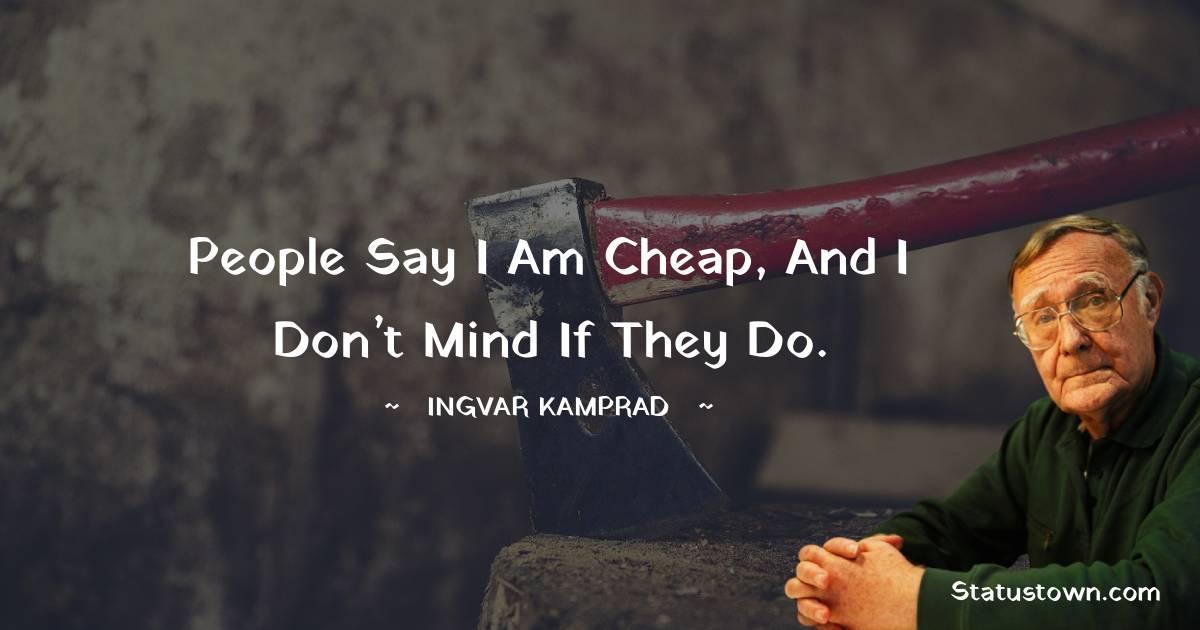 Ingvar Kamprad Motivational Quotes