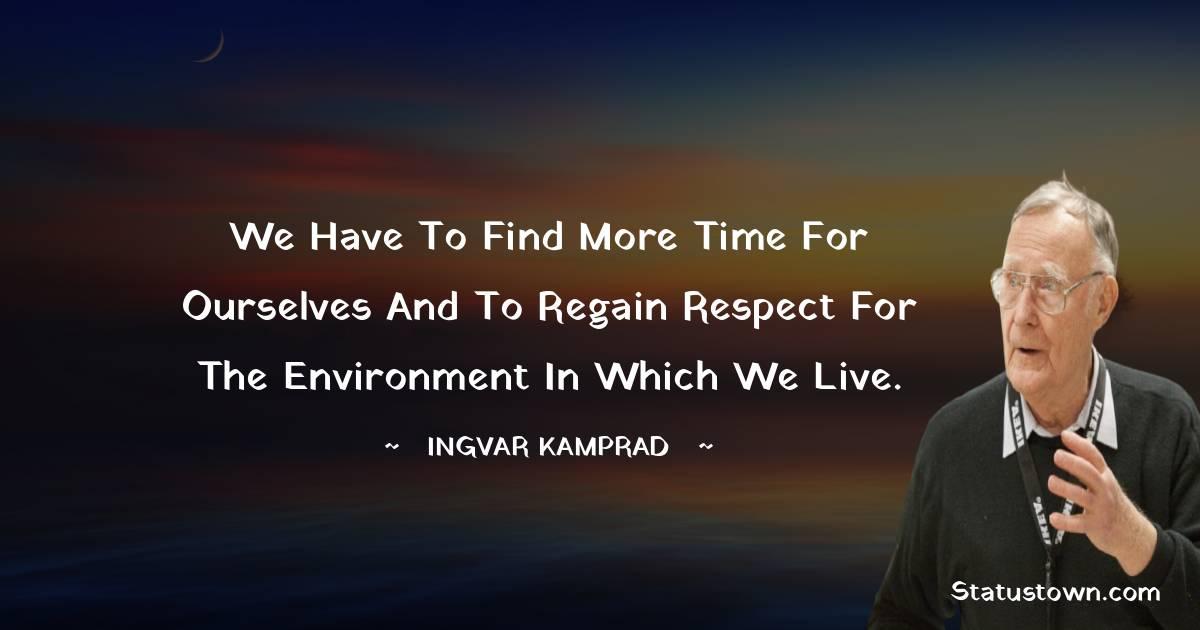 Ingvar Kamprad Positive Quotes