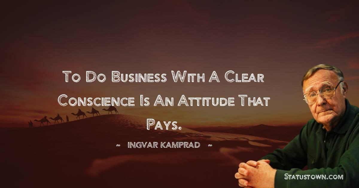 Ingvar Kamprad Unique Quotes