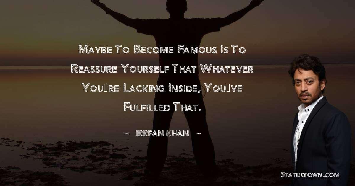Irrfan Khan Positive Thoughts
