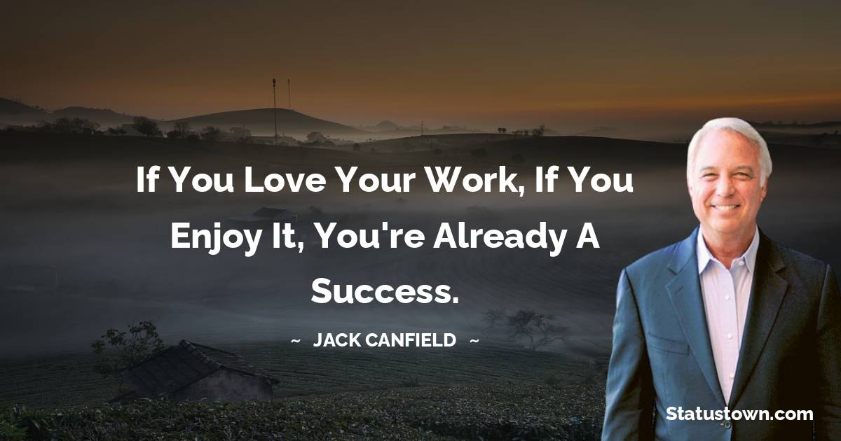 Jack Canfield Short Quotes