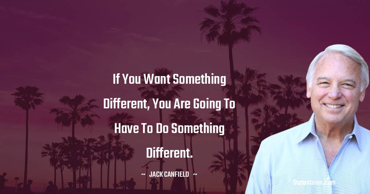 Jack Canfield Motivational Quotes