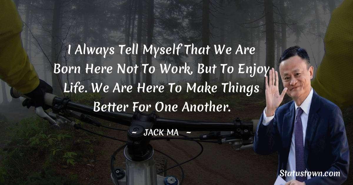 Jack Ma Motivational Quotes