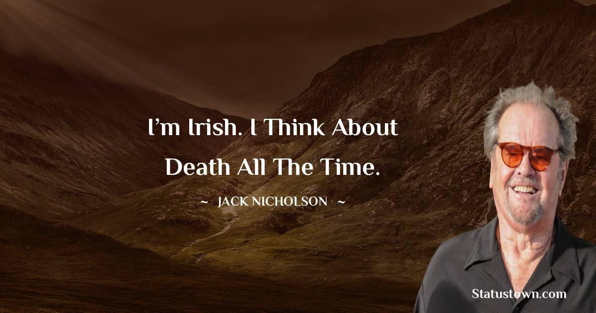 Jack Nicholson Motivational Quotes