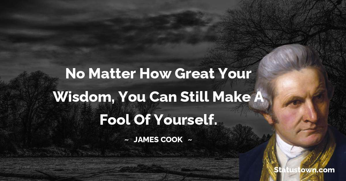 james Cook Inspirational Quotes