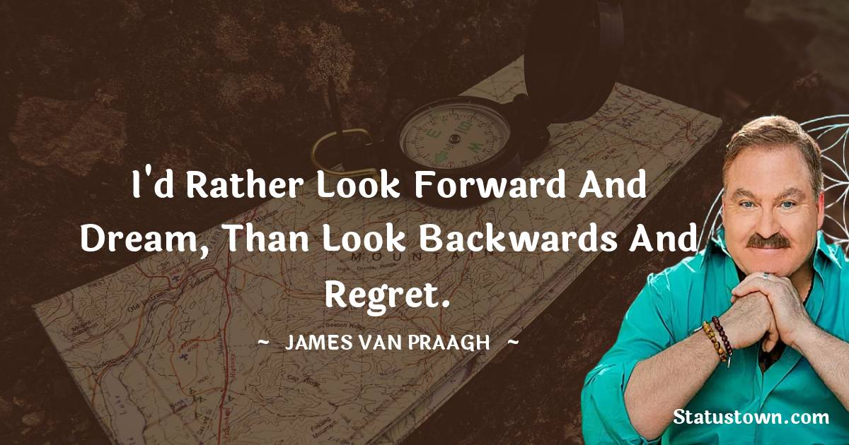 James Van Praagh Thoughts