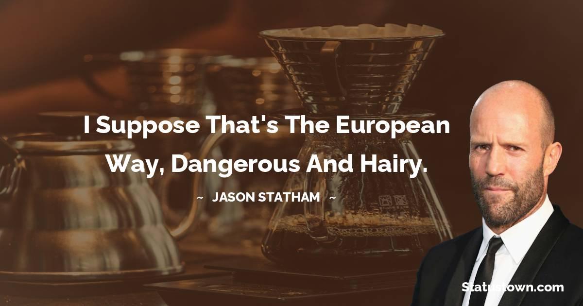 Jason Statham Status