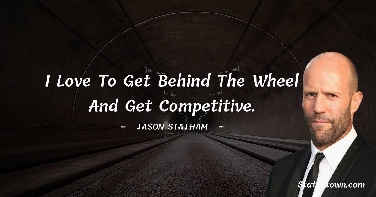Jason Statham Short Quotes