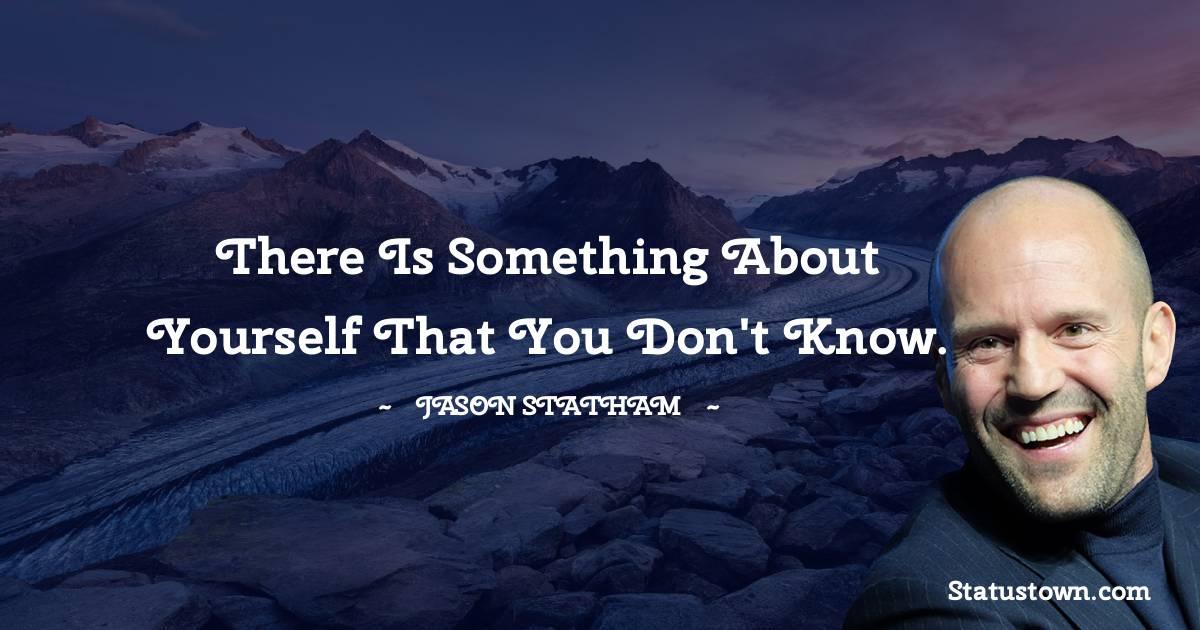 Jason Statham Unique Quotes