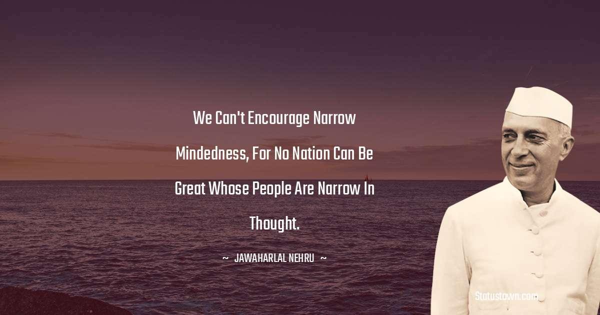 Jawaharlal Nehru Positive Thoughts