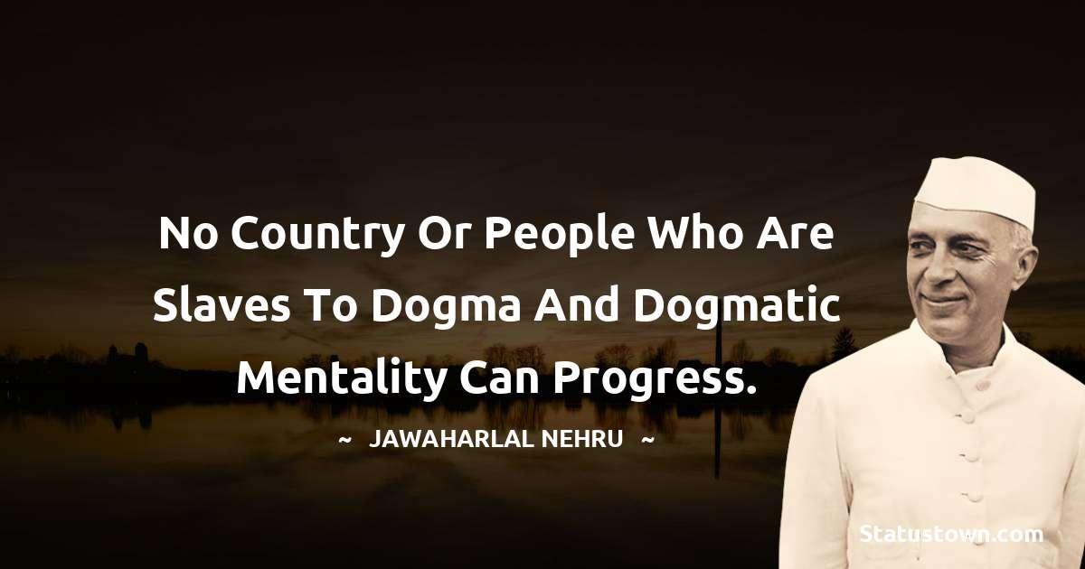 Jawaharlal Nehru Short Quotes