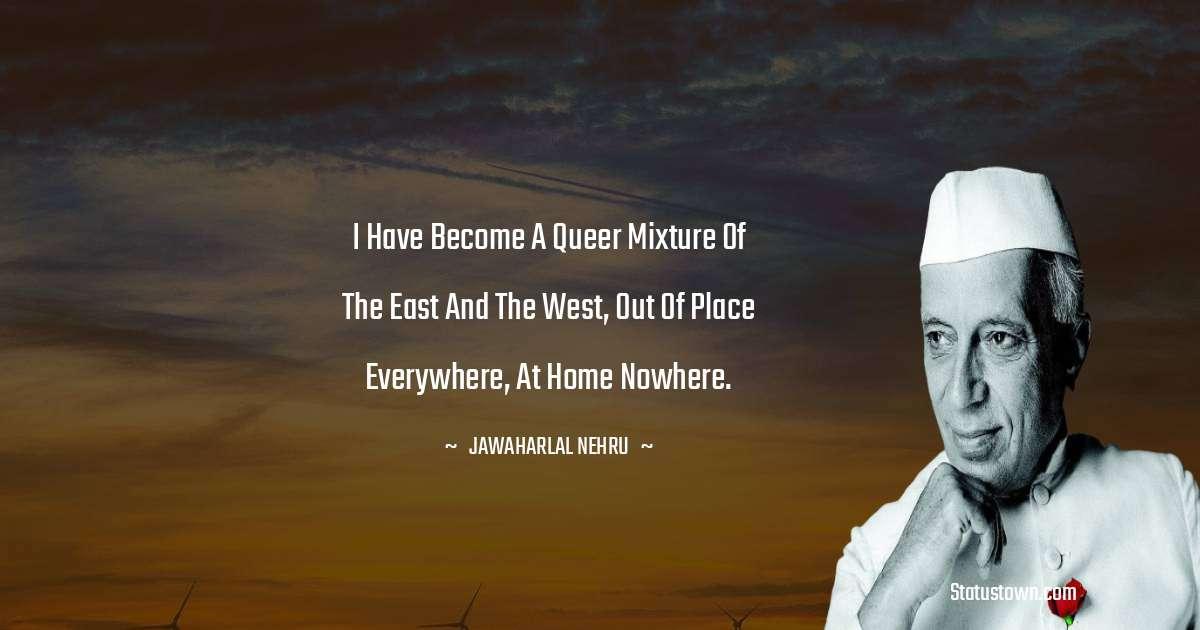 Jawaharlal Nehru Inspirational Quotes