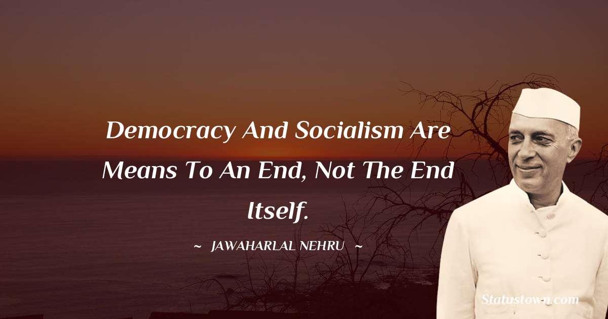 Jawaharlal Nehru Unique Quotes