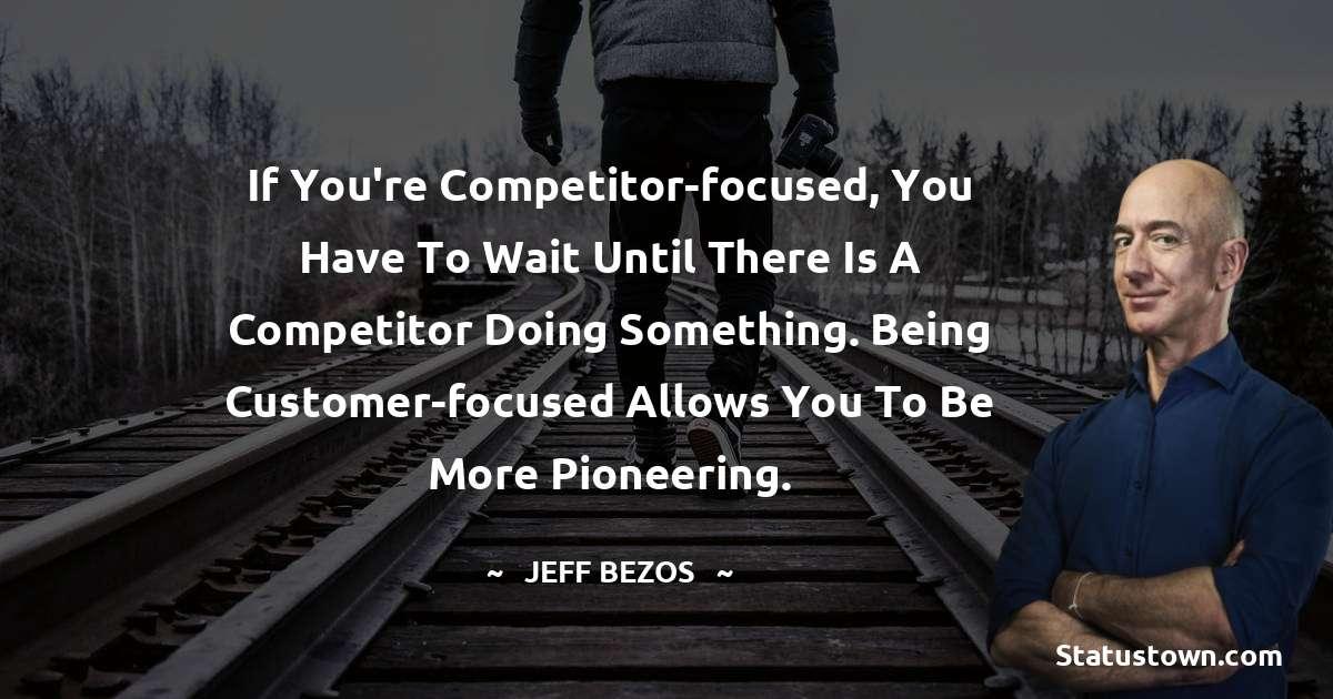 Jeff Bezos Thoughts