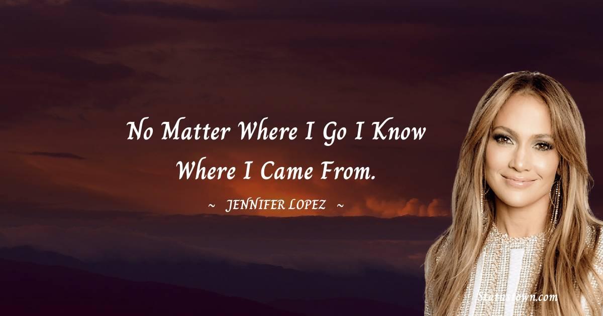 Jennifer Lopez Inspirational Quotes