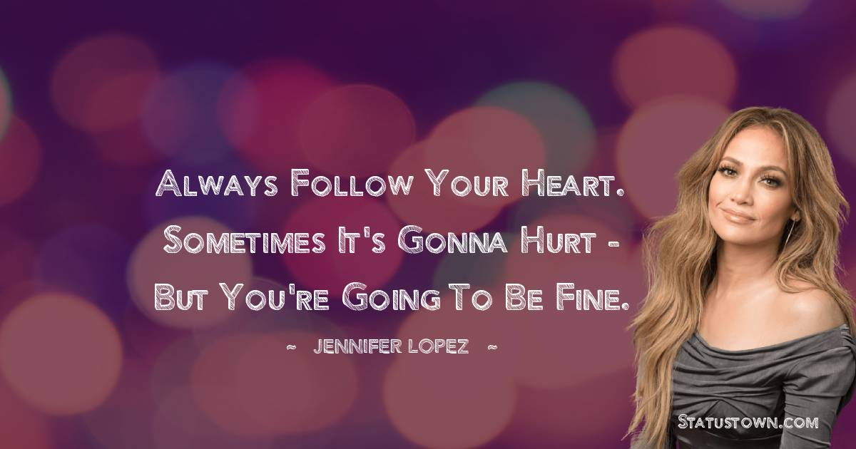 Jennifer Lopez Thoughts