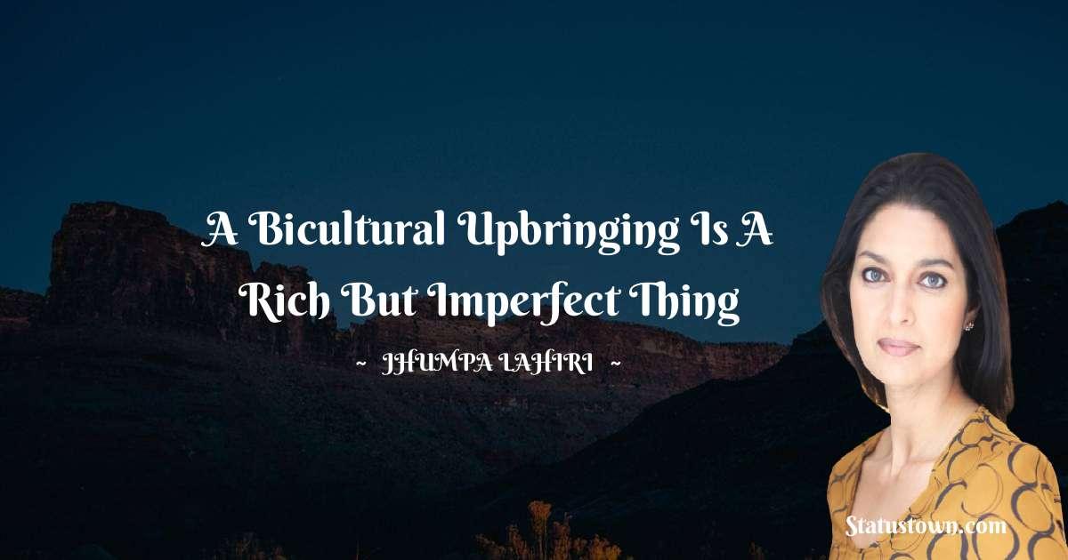 Jhumpa Lahiri Unique Quotes