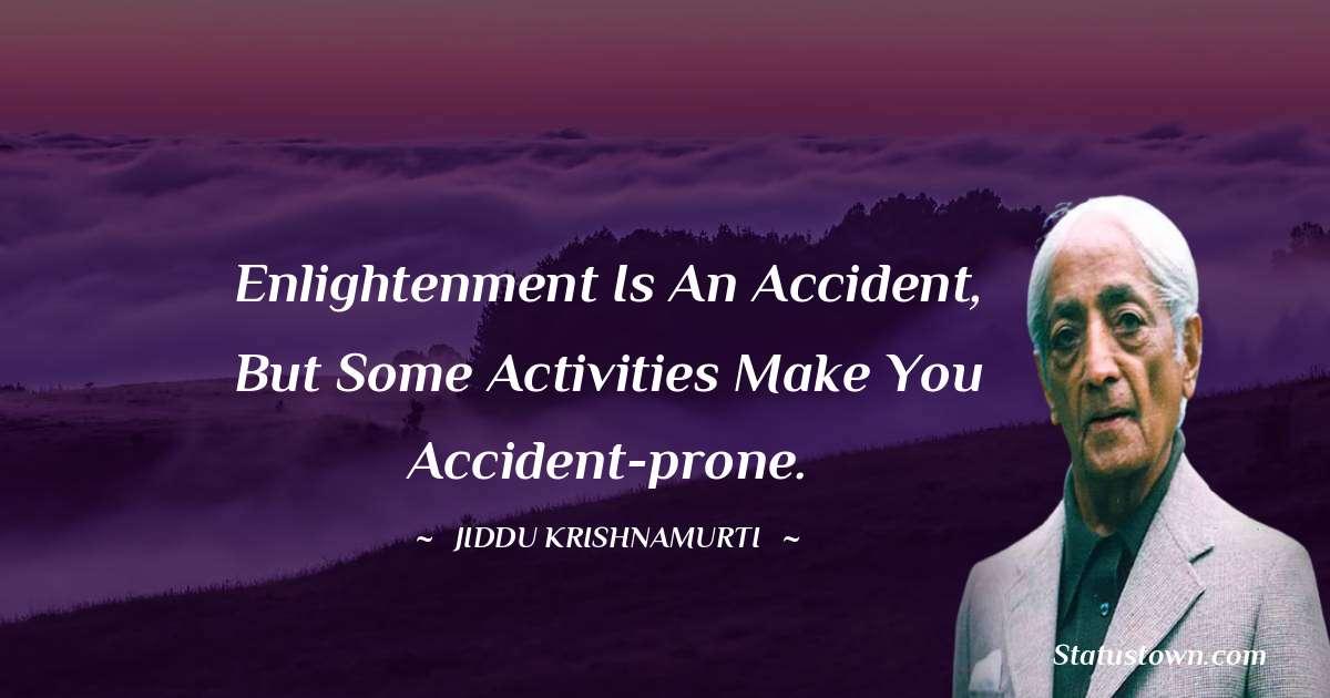 Jiddu Krishnamurti positive quotes