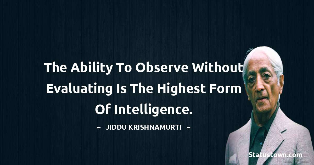 Jiddu Krishnamurti motivational quotes