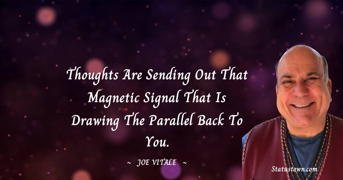 Joe Vitale Motivational Quotes