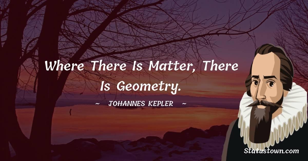 Johannes Kepler Motivational Quotes