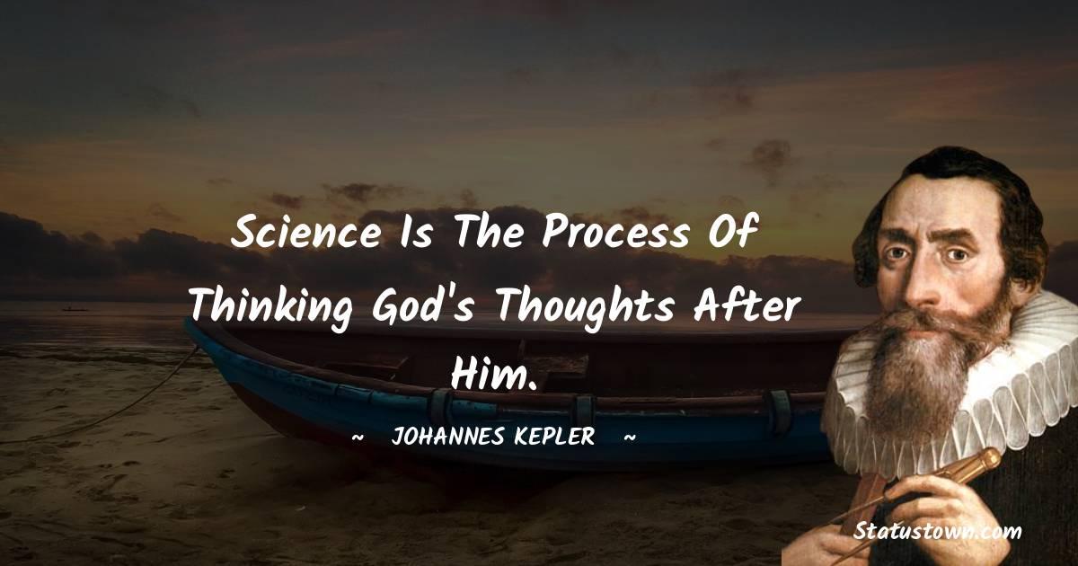 Johannes Kepler Positive Quotes