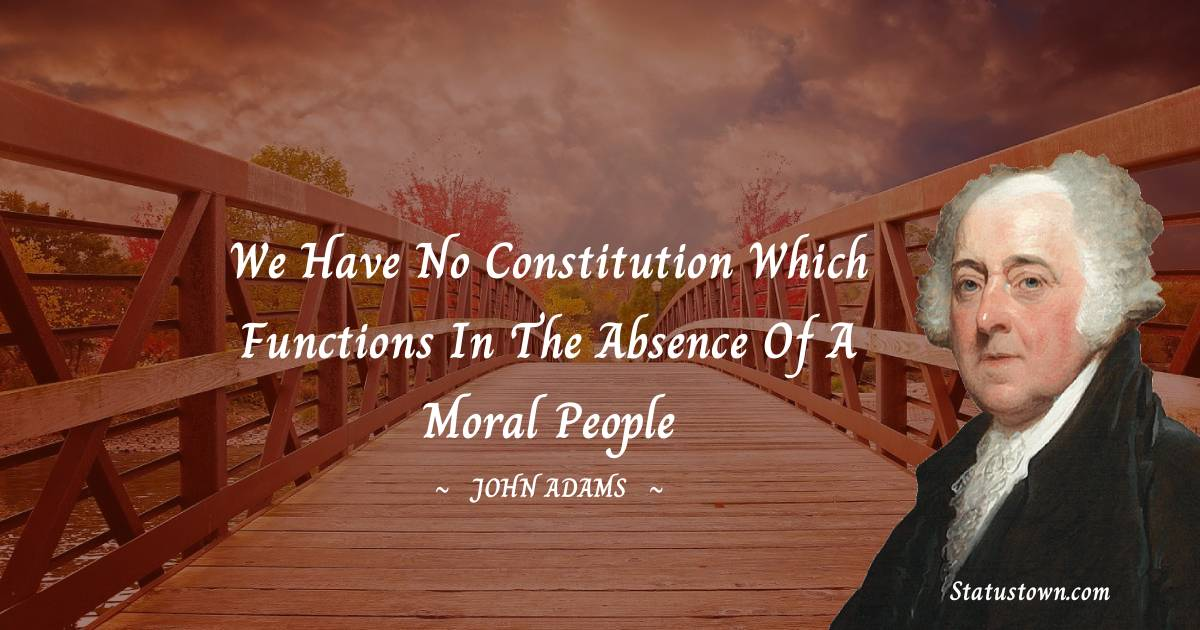 John Adams Inspirational Quotes