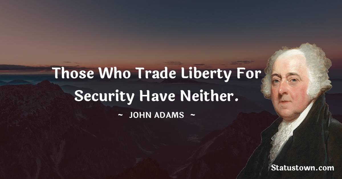 John Adams Positive Quotes