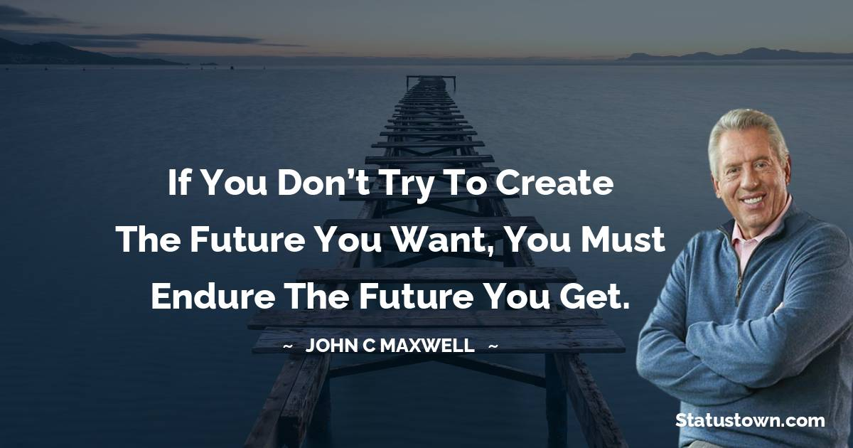 John C. Maxwell Positive Thoughts