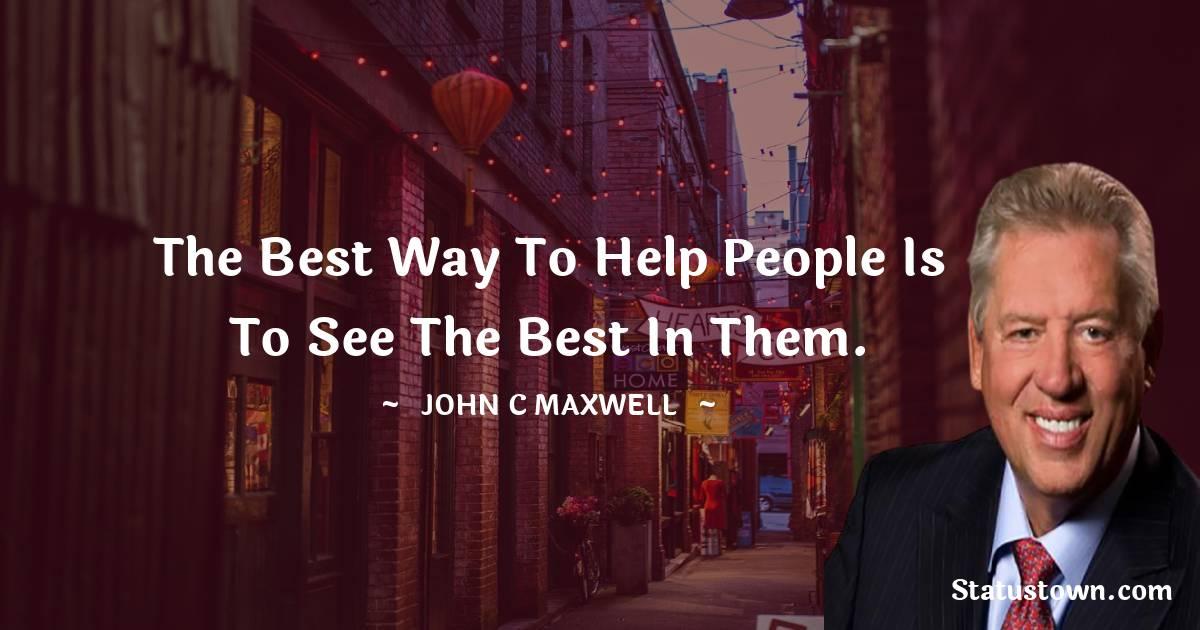 John C. Maxwell Short Quotes