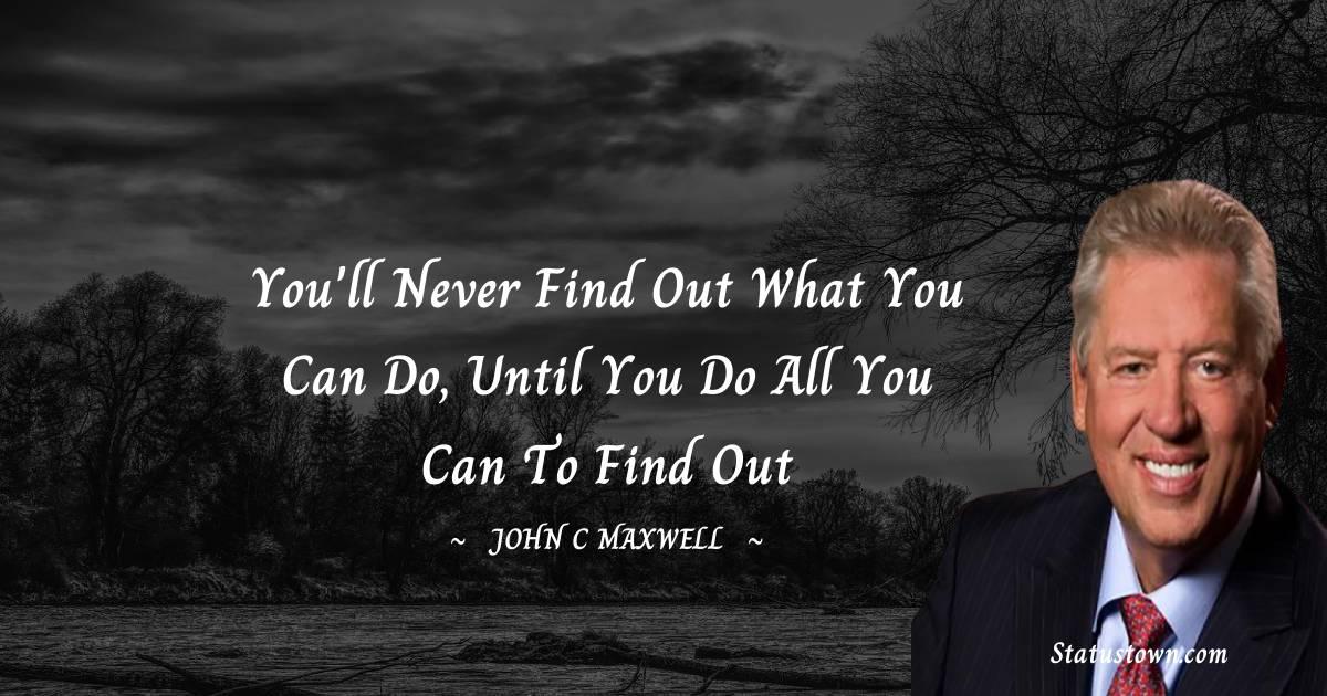 John C. Maxwell Unique Quotes