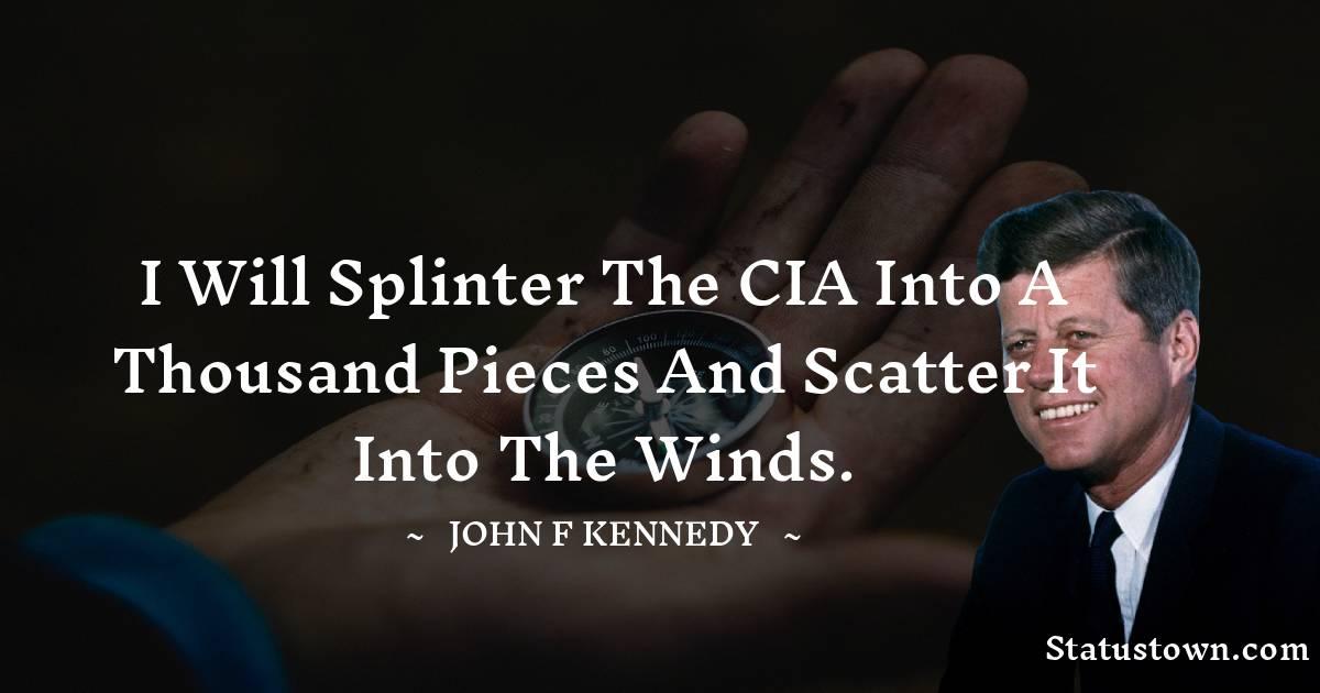 John F. Kennedy Short Quotes